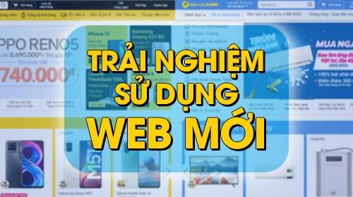 Trải nghiệm sử dụng web mới